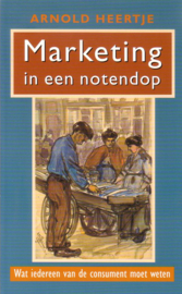 Arnold Heertje - Marketing in een notendop
