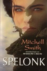 Mitchell Smith - Spelonk