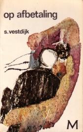 Simon Vestdijk - Op afbetaling