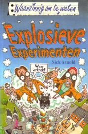 Waanzinnig om te weten: Nick Arnold - Explosieve experimenten