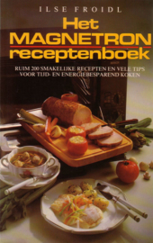 Ilse Froidl - Het magnetron receptenboek