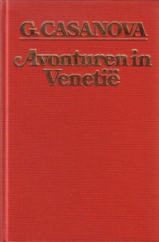 Giacomo Casanova - Avonturen in Venetië