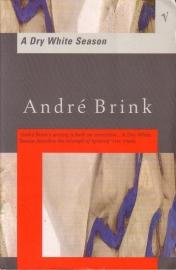 André Brink - A Dry White Season