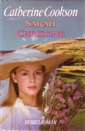Catherine Cookson - Sarah/Christine [dubbelroman]