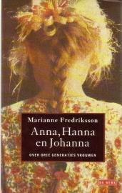 Marianne Fredriksson - Anna, Hanna en Johanna