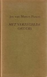 Jos van Manen Pieters - Met verzegelde orders [omnibus]