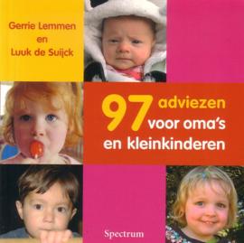 Gerrie Lemmen/Luuk de Suijck - 97 adviezen voor oma's en kleinkinderen