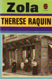 Emile Zola - Thérèse Raquin