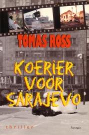 Tomas Ross - Koerier voor Sarajevo