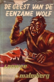 J. Nowee - 12. Arendsoog: De geest van de eenzame wolf