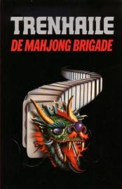 John Trenhaile - De Mahjong Brigade