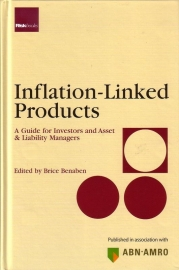 Inflation-Linked Products: A Guide for Investors and Asset & Liability Managers