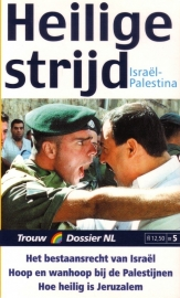 Heilige strijd. Israël-Palestina