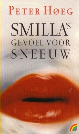 Peter Høeg - Smilla's gevoel voor sneeuw