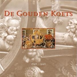 De Gouden Koets 1898 - 1998