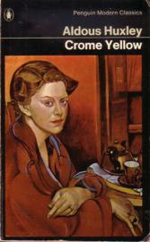 Aldous Huxley - Crome Yellow