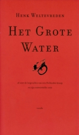 Henk Weltevreden - Het grote water