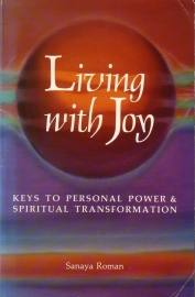 Sanaya Roman - Living with Joy