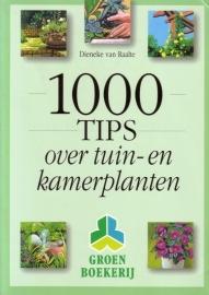 Dieneke van Raalte - 1000 tips over tuin- en kamerplanten