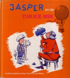 Henk van der Molen - Jasper en de Dikke Mik