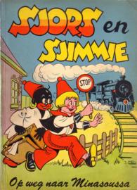Sjors en Sjimmie - Op weg naar Minasoussa [1e druk]