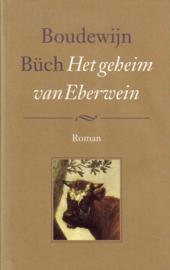 Boudewijn Büch - Het geheim van Eberwein