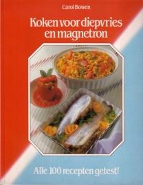 Carol Bowen - Koken voor diepvries en magnetron