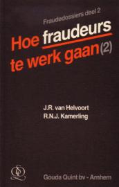 Fraudedossiers deel 2 - Hoe fraudeurs te werk gaan [2]