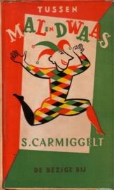 Simon Carmiggelt - Tussen mal en dwaas