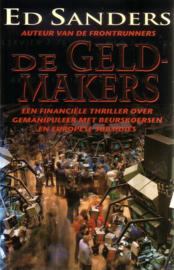 Ed Sanders - De geldmakers