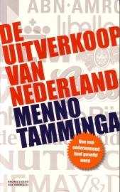 Menno Tamminga - De uitverkoop van Nederland