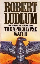Robert Ludlum - The Apocalypse Watch