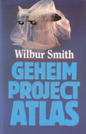 Wilbur Smith - Geheim project Atlas