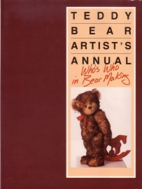 Teddy Bear Artist`s Annual - Who`s Who in Bear Making