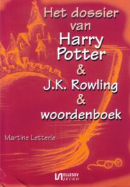 Martine Letterie - Het dossier van Harry Potter & J.K. Rowling & woordenboek
