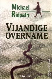 Michael Ridpath - Vijandige overname