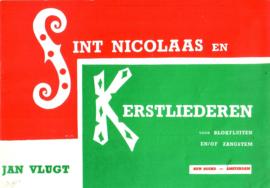 Jan Vlugt - Sint Nicolaas en Kerstliederen voor blokfluiten en/of zangstem