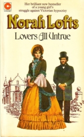Norah Lofts - Lovers All Untrue