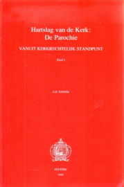 A.H. Eijsink - Hartslag van de Kerk: De Parochie vanuit kerkrechtelijk standpunt [deel 1]