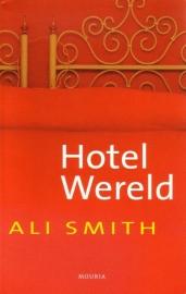 Ali Smith - Hotel Wereld