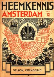 Heemkennis Amsterdam - deel XI: Welkom, vreemdeling!