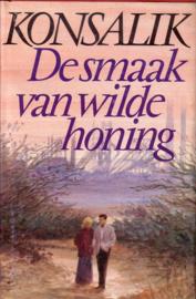 Heinz G. Konsalik - De smaak van wilde honing