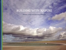 Building with Nature - Thinking, acting and interacting differently