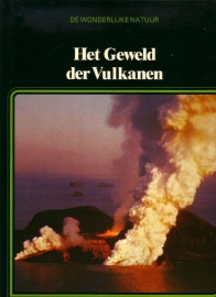 De Wonderlijke Natuur - Het Geweld der Vulkanen