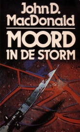 John D. MacDonald - Moord in de storm