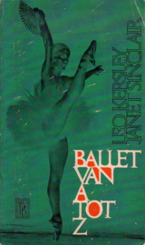 Leo Kersley/Janet Sinclair - Ballet van A tot Z