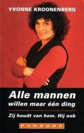 Yvonne Kroonenberg - Alle mannen willen maar één ding