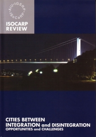 ISOCARP Review 02 - Cities between Integration and Disintegration