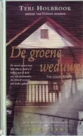 Teri Holbrook - De groene weduwe