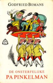 Godfried Bomans - De onsterfelijke Pa Pinkelman